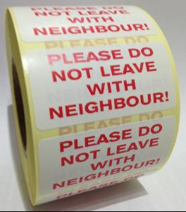 Please Do Not Leave With Neighbour Labels - 50 x 25mm