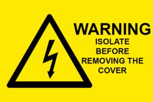 Warning Isolate Before Removing The Cover Electrical Safety Warning Labels - 76 x 51mm