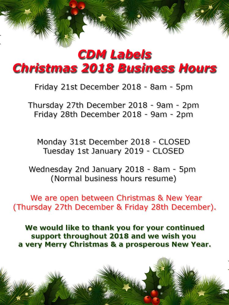 CDM Labels Christmas 2018 Hours of Business